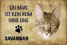 Haus ohne Savannah Katze Cat Blechschild Schild gewölbt Tin Sign 20 x 30 cm