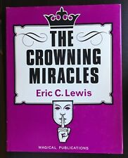 The Crowning Miracles by Eric C. Lewis MAGIC