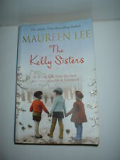 BOOK - THE KELLY SISTERS by MAUREEN LEE....should have been a new life Liverpool