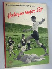 "Dramática de fútbol luchas contra ""Herbergers valientes once"" Sepp Herberger dfb"