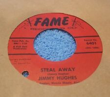 Jimmy Hughes – Steal Away / Lolly Pops, Lace And Lipstick ~ (VG+)