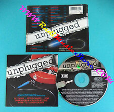 CD Compilation UNPLUGGED 0777 7 89660 2 9 REM DURAN ROXETTE no lp mc vhs(C18)