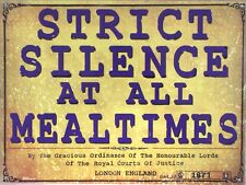 METAL SIGN-PLAQUE  VINTAGE WALL REPRODUCTION  STRICT SILENCE AT ALL MEAL TIMES