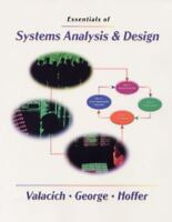 Essentials Systems Analysis and Design by Joey F. George, Jeffrey A. Hoffer, Jef