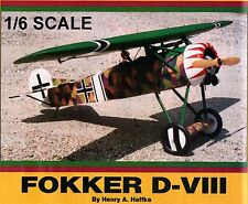 "Model Airplane Plans (RC): FOKKER D-VIII 1/6 Scale 56"" .35-40ci by Henry Haffke"