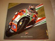 Ducati Corse 2012 Yearbook Moto GP/ WSBK Nicky Hayden #69