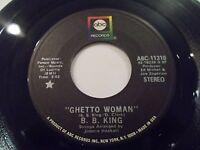 B.B. King Ghetto Woman / The Seven Minutes 45 1971 ABC Vinyl Record