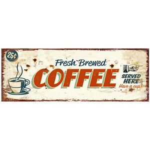"""Vintage Look Metal Plaque Sign """"Fresh Brewed Coffee Served Here"""" Gift Cafe Shop"""