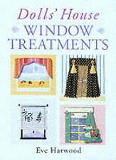 Dolls' House Window Treatments, Harwood, Eve, New Book
