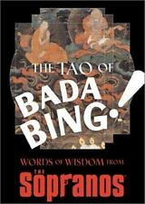 The Tao of Bada Bing: Words of Wisdom from The Sopranos Chase, David Hardcover