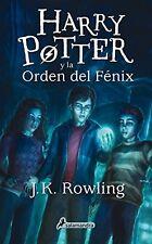 Harry Potter y la orden del fenix (Harry 05) (Spanish Edition) by J. K. Rowling