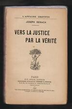 HIST.DREYFUS. Vers la justice par la vérité/ Joseph Reinach.1 Edt P-V STOCK 1898