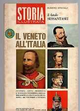 storia illustrata - numero speciale giugno 1966 - il Veneto all'Italia