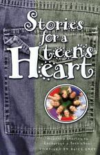 Stories for a Teen's Heart: Over One Hundred Stories to Encourage a Teen's Sou..