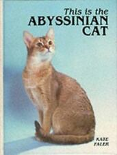 This Is the Abyssinian Cat by Faler, Kate