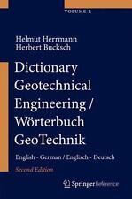 Dictionary Geotechnical Engineering/Wörterbuch GeoTechnik : English -...