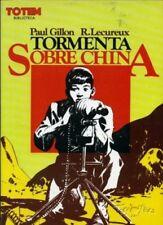 TORMENTA SOBRE CHINA (R. Lecureux / Paul Gillon)