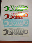 Built Not Bought 2X7 decals graphics stickers jdm chev ford dodge jeep toyota