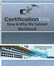 Cisco CCNA How & Why We Subnet Workbook