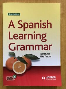 A Spanish Learning Grammar Third Edition Hodder Education Reference Workbook NEW