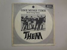 "THEM:(w/Morrison)One More Time-How Long Baby-U.K. 7"" 65 Decca Record,Denmark PSL"