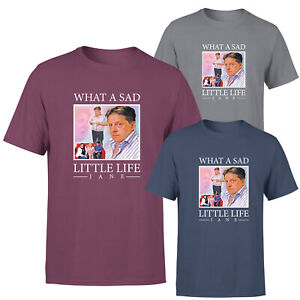 What A Sad Little Life Mens Womens T Shirt Funny Come Dine With Me Enjoy Tee