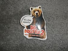 DR. DOLITTLE 2 BEAR PIN 2001