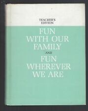 Fun With Our Family and Fun Wherever We Are Teacher's Ed 1962 Dick & Jane Series
