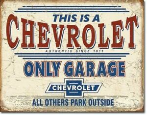 This Is A CHEVROLET Only Garage AUTHENTIC SINCE VINTAGE LARGE METAL SIGN 41x31cm