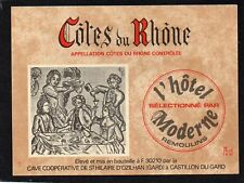 COTES DU RHONE ETIQUETTE SELECTION DE L' HOTEL MODERNE A REMOULINS    §27/06/18§