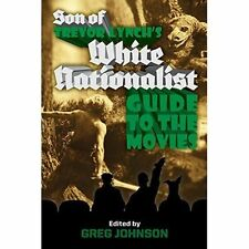 Son of Trevor Lynch's White Nationalist Guide the Movies by Trevor Lynch#25433