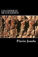 Las Guerras de Los Judios (Spanish Edition) (Special Edition) by Flavio...