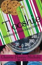 Tooshie: Defeating the Body Image Bandit