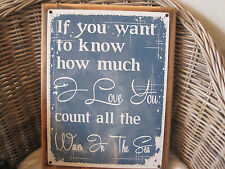 """""""If You Want To Know How Much I Love You..."""" - Custom Wooden Sign - Beach Decor"""