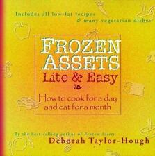 Frozen Assets Lite and Easy : How to Cook for a Day and Eat for a Mont-ExLibrary