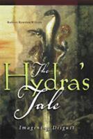 """Hydra's Tale : Imagining Disgust by Wilson, R. Rawdon """
