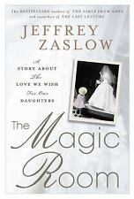 The Magic Room: A Story About the Love We Wish for Our Daughters - Acceptable -