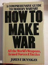 020 How To Make War James Dunnigan Hardback Book Dust J Guide to Modern Warfare