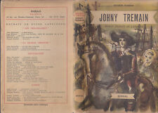 C1 USA Esther FORBES - JOHNNY TREMAIN Bordas 1947 JAQUETTE Guerre Independance