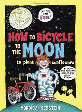 How to Bicycle to the Moon to Plant Sunflowers: A Simple but Brilliant Plan in 2