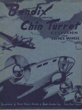 1943 BENDIX POWERED CHIN TURRET OPERATION-SERVICE FLIGHT MANUAL HANDBOOK-B-17-CD