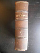 """""""La revue de Paris"""" 1899 Tome 1 relié Janvier-Février"""