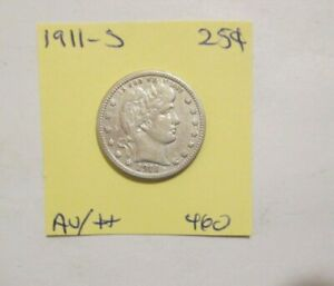 1911-S Barber Quarter Almost Uncirculated You Grade