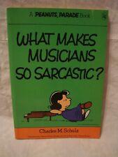 Peanuts Parade # 10 – What Makes Musicians So Sarcastic?