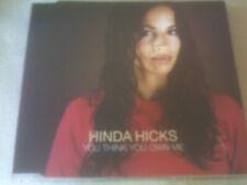 HINDA HICKS - YOU THINK YOU OWN ME - 4 TRACK CD SINGLE