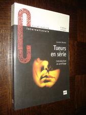 TUEURS EN SERIE - Introduction au profilage - Laurent Montet 2001 - Criminologie