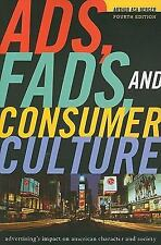 Ads, Fads, and Consumer Culture: Advertising's Impact on American Char-ExLibrary