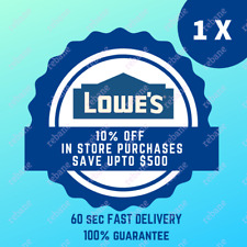1X ONE Lowes 10% off Coupon Sent in Seconds - IN-STORE ONLY