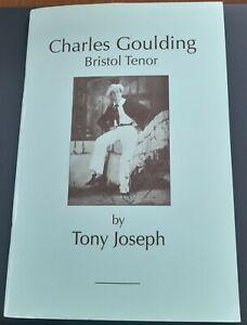 "Booklet ""Charles Goulding Bristol Tenor"" Gilbert & Sullivan D`Oyly Carte Opera"