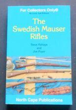 Militaria Armi - The Swedish Mauser Rifles - Steve Kehaya and Joe Poyer - 2003